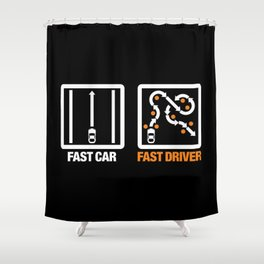 Fast Car - Fast Driver v3 HQvector Shower Curtain