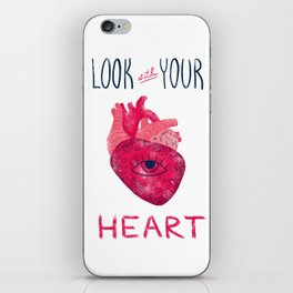 Look with your heart iPhone Skin