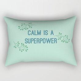 Calm is a Superpower Rectangular Pillow