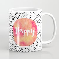be happy Mugs featuring Happy by Elisabeth Fredriksson