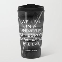 We Live In A Universe Quote - Society6 - Art - Luxury - Comforter - Bedding - Throw Pillows - Laptop Metal Travel Mug