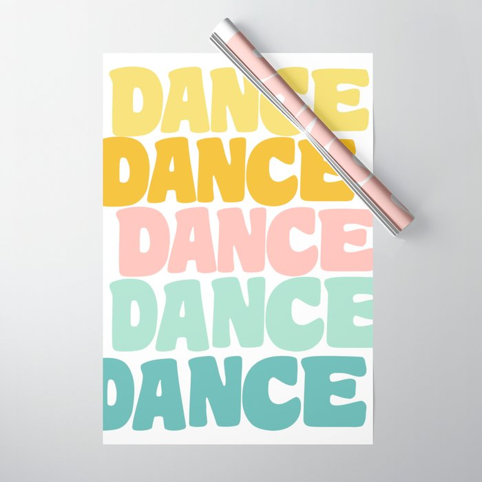 Dance in Candy Pastel Lettering Wrapping Paper