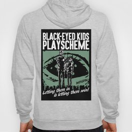 BLACK-EYED KIDS PLAYSCHEME Hoody