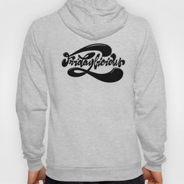 Fridaylicious Lettering Hoody
