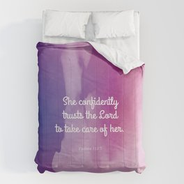 She confidently trusts the Lord to take care of her Comforters