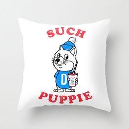 Such Puppie Throw Pillow