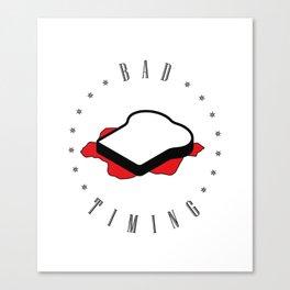 Bad timing Canvas Print