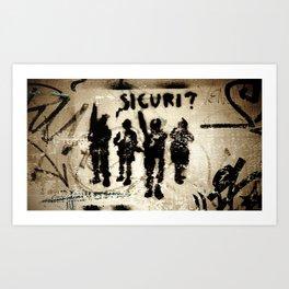 Sicuri? Art Print