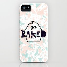 Get Baked iPhone Case