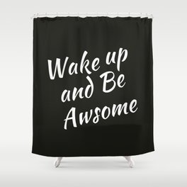 Bedroom | Teen Room | Black Pillow | Wakeup | Quotes Shower Curtain