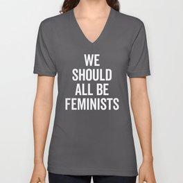 All Be Feminists Saying Unisex V-Neck