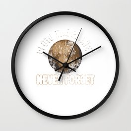 Pluto The Planet Never Forget Distressed Wall Clock