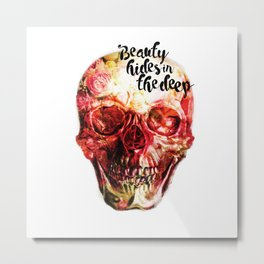 Beauty hides in the deep (The skull project) Metal Print