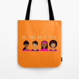Black Girls Be The Best You Tote Bag
