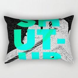 SHUT UP | Part 1. Rectangular Pillow