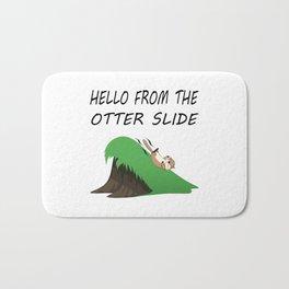 Hello from the Otter Slide Bath Mat
