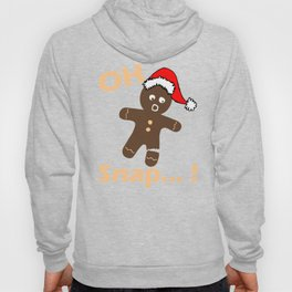 Christmas Gingerbread Man Cookie Funny Design - Oh Snap Print Hoody