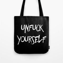 Unfuck yourself (inverse edition) Tote Bag