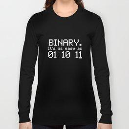 Binary Its Easy As 01 10 11 Tee Maths Teacher Code Coder Birthday Teacher T-Shirts Long Sleeve T-shirt