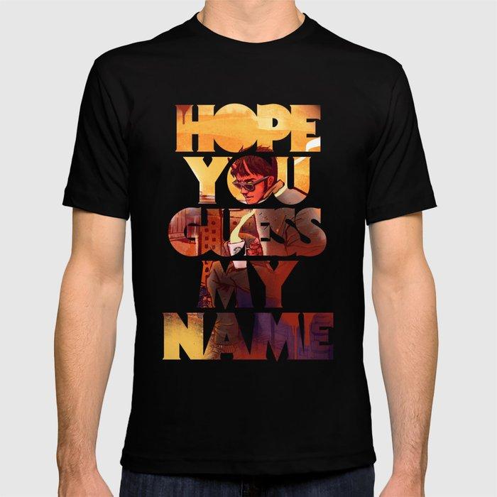 Hope you Guess my Name - White T-shirt