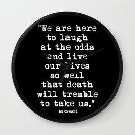 Charles Bukowski Typewriter White Font Quote Laugh Wall Clock