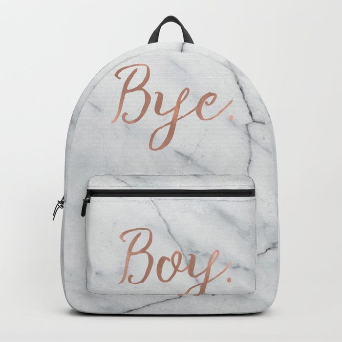 Boy. Bye. Rose gold and marble Backpack