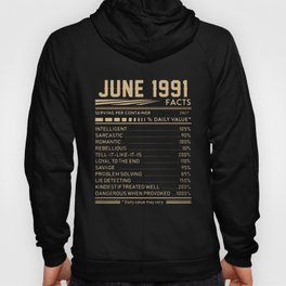 JUNE 1991 birthday t-shirts Hoody