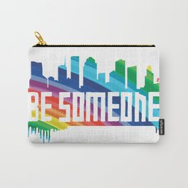 Be Someone - HTX - Rainbow Carry-All Pouch