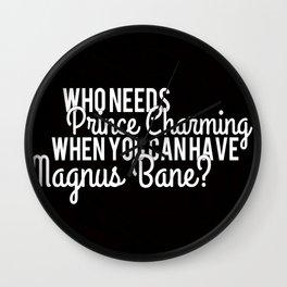 Prince Charming - Magnus Bane Wall Clock