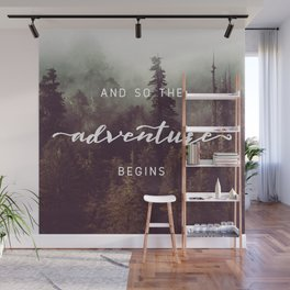 And So The Adventure Begins - Pacific Northwest Wall Mural