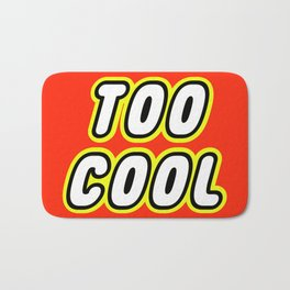 TOO COOL in Brick Font Logo Design by Chillee Wilson Bath Mat