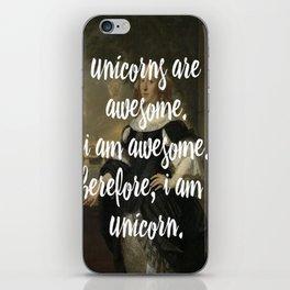 unicorns are awesome. i am awesome. therefore, i am a unicorn. iPhone Skin