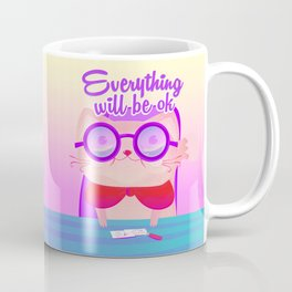 everything will be ok Coffee Mug