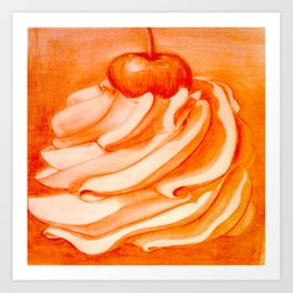 Whip Cream with a Cherry on Top Art Print