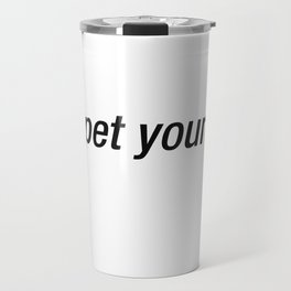 Can I Pet Your Dog Travel Mug