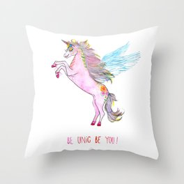 Be Unic Be You! Throw Pillow