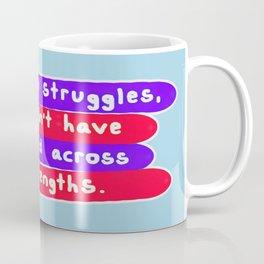 Without Struggle Coffee Mug