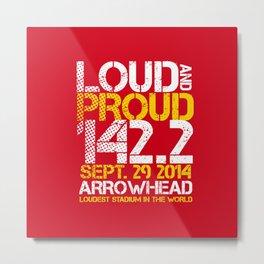 LOUD AND PROUD KC Metal Print