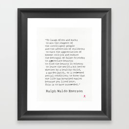 """To laugh often and much;"" Ralph Waldo Emerson quote Framed Art Print"