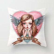 Be my Valentine Throw Pillow