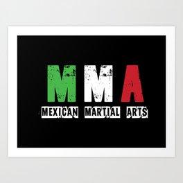 MMA - Mexican Martial Arts Art Print