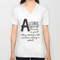 alcohol V-neck T-shirts featuring ALCOHOL...because by Andrea Jean Clausen - andreajeanco