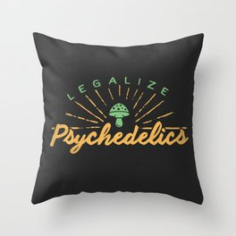 Legalize Psychedelics Throw Pillow