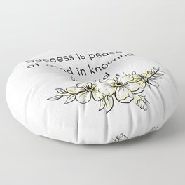 success is peace of mind in knowing you did your best quotes Floor Pillow