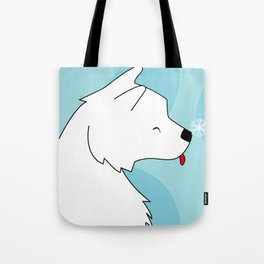 When a dog is in your life, There is always a reason to laugh Tote Bag