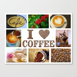 I Love Coffee Collage - Cafe or Kitchen Decor Canvas Print