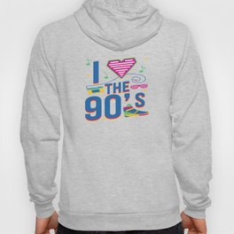 I Love 90s Nineties Fancy Dress Theme Party Gift Hoody