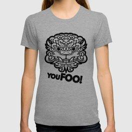 You Foo! T-shirt