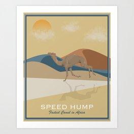 Speed Hump - Fastest Camel in Africa Art Print