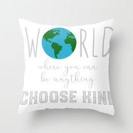Teacher Choose Kind Shirt - Anti-Bullying Message Throw Pillow